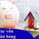 Hồ sơ vay vốn ngân hàng Vietinbank 2019 cần những gì?